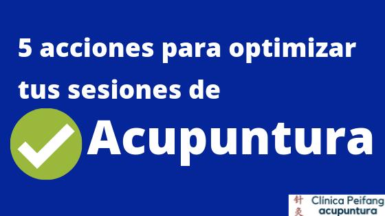 Es el banner para el blogpeifang 5 acciones para optimizar tus sesiones de acupuntura