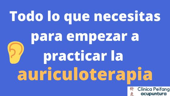 Clínica peifang los materiales que necesitas para la acupuntura auriculoterapia en clínica peifang en valencia